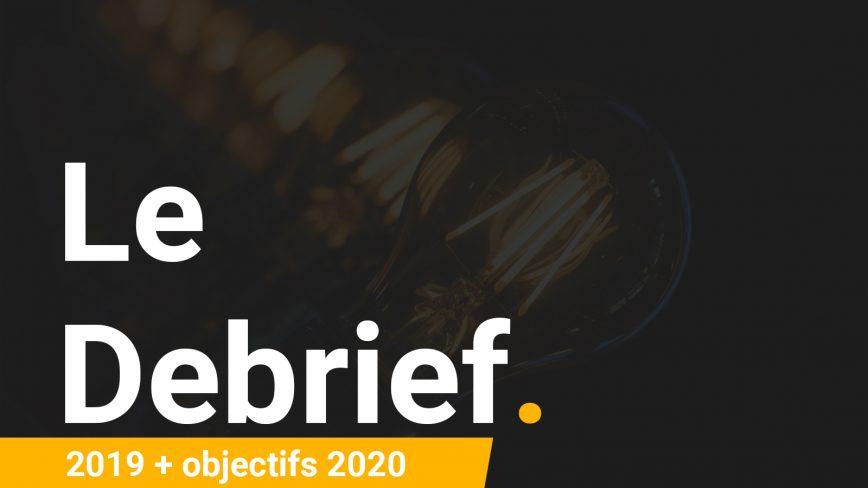 Le débrief de 2019 (et mes objectifs pour 2020)